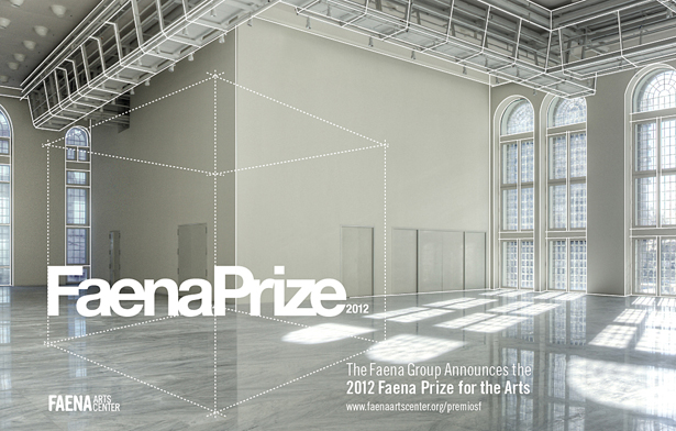 Faena Group announces the 2012 Faena Prize for the Arts