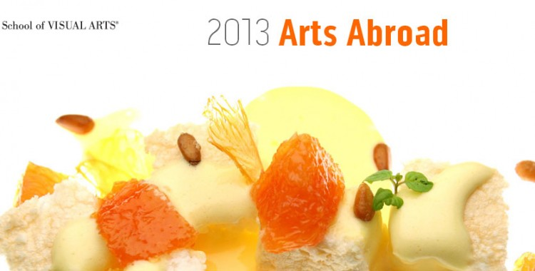 2013 SVA Arts Abroad: Design and Culinary Arts Programs in France and Italy‏