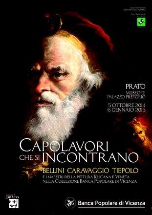 MEETING MASTERPIECES BELLINI, CARAVAGGIO, TIEPOLO AND THE TUSCAN AND VENETIAN MASTERS FROM THE BANCA POPOLARE DI VICENZA COLLECTION