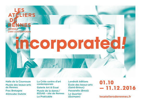 Artists invited for Incorporated! - Les Ateliers de Rennes 5th edition